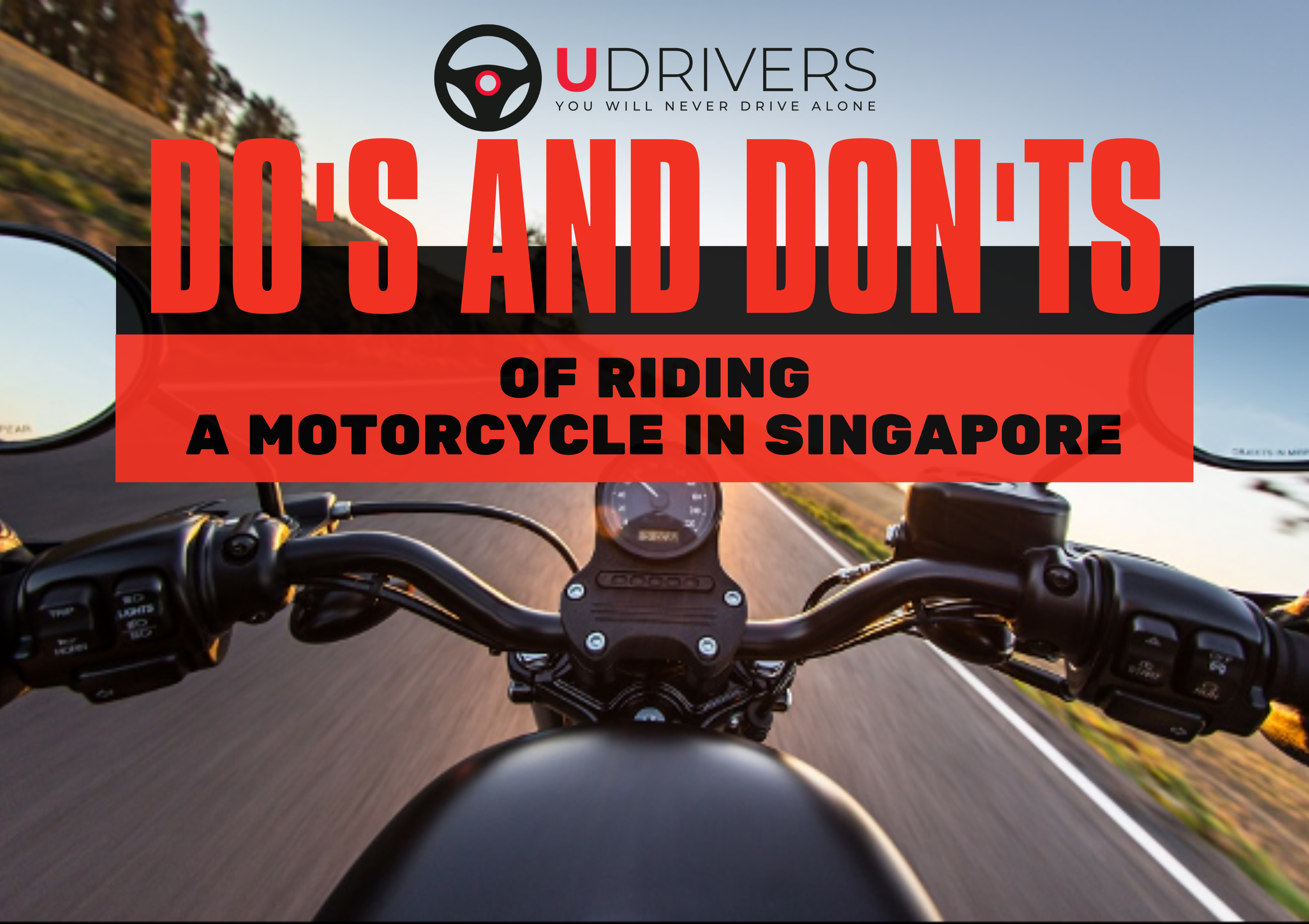 Riding a Motorcycle in Singapore; Do's & Don't